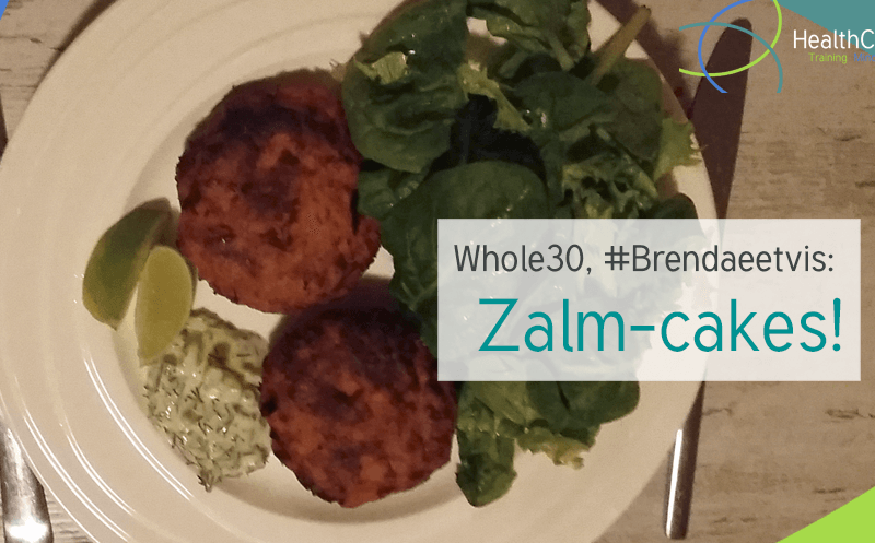 Whole30 #Brendaeetvis: Zalm-cakes!