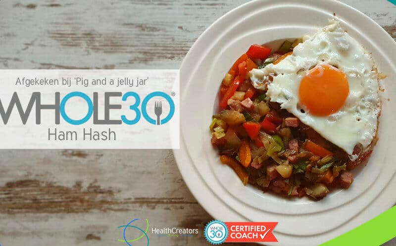Afgekeken bij 'Pig and a Jelly Jar': Whole30 Ham Hash